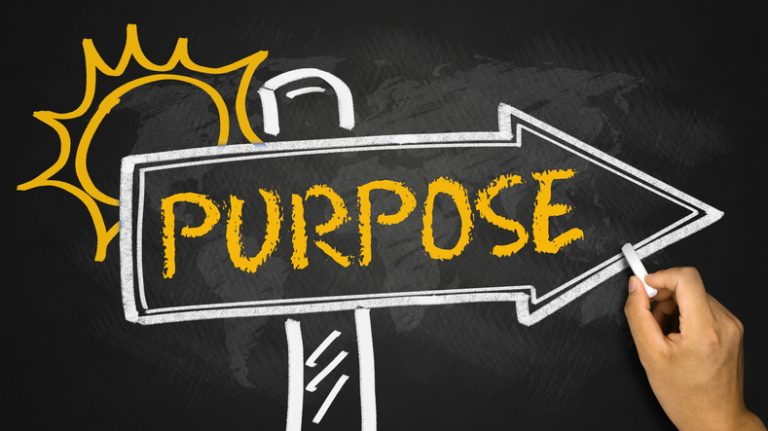 PURPOSE AND HOW TO LIVE IT OUT